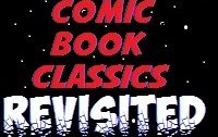 comic-book-classics-revisited